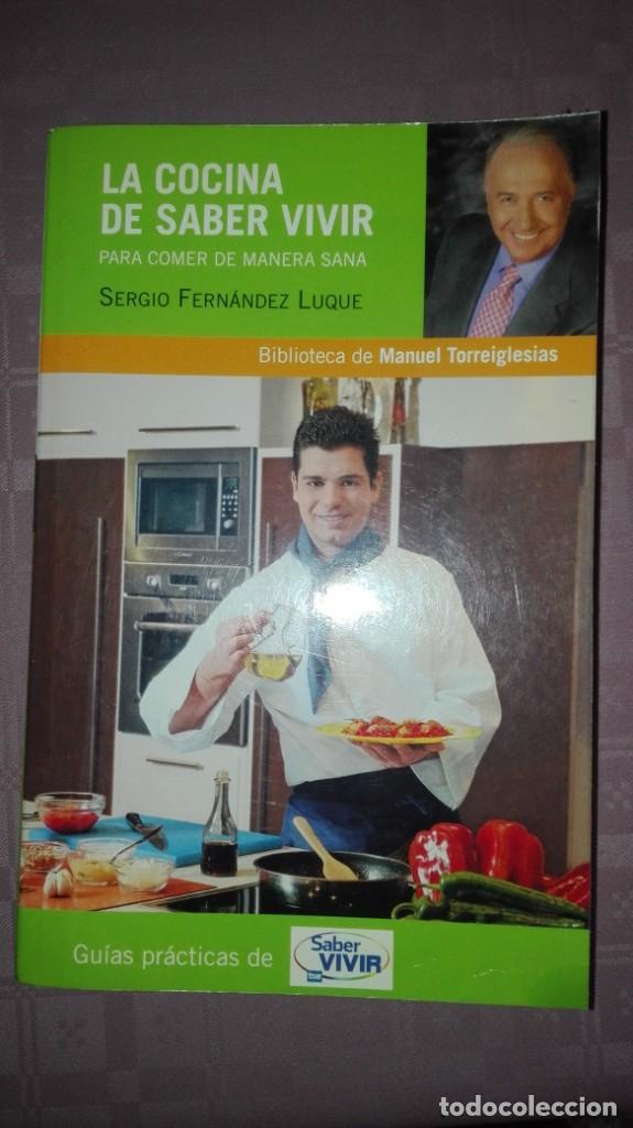 LA COCINA DE SABER VIVIR (Libros Antiguos, Raros y Curiosos - Cocina y Gastronomía)