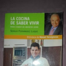 Libros antiguos: LA COCINA DE SABER VIVIR. Lote 194212833