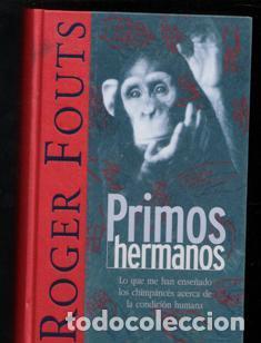 PRIMOS HERMANOS, ROGER FOUTS (Libros Antiguos, Raros y Curiosos - Ciencias, Manuales y Oficios - Otros)