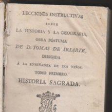 Libros antiguos: TOMÁS DE IRIARTE: LECCIONES INSTRUCIVAS SOBRE LA HISTORIA Y LA GEOGRAFÍA. 3 TOMOS. PUERTO DE LA CRUZ. Lote 194216051