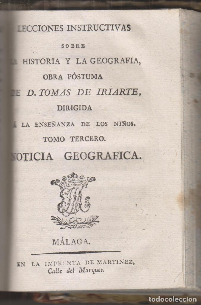 Libros antiguos: TOMÁS DE IRIARTE: LECCIONES INSTRUCIVAS SOBRE LA HISTORIA Y LA GEOGRAFÍA. 3 TOMOS. PUERTO DE LA CRUZ - Foto 3 - 194216051