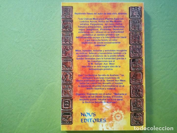 Libros antiguos: LA DOCTRINA SECRETA DE ANAHUAC - Samael Aun Weor - Foto 2 - 194216562