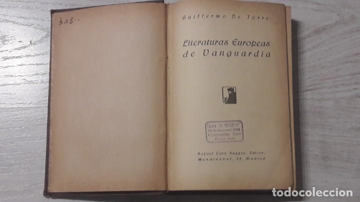 LITERATURAS EUROPEAS DE VANGUARDIA. GUILLERMO DE TORRE (Libros Antiguos, Raros y Curiosos - Bellas artes, ocio y coleccionismo - Otros)