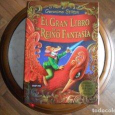 Libros antiguos: EL GRAN LIBRO DEL REINO DE LA FANTASIA DE GERÓNIMO STILTON. Lote 194220782