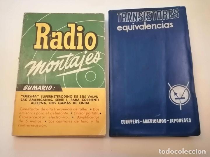 LOTE DE 2 LIBROS. TRANSISTORES- RADIOS MONTAJES (Libros Antiguos, Raros y Curiosos - Ciencias, Manuales y Oficios - Otros)