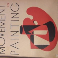 Libros antiguos: THE MODERN MOVEMENT IN PAINTING. Lote 194223891