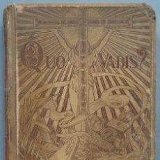 Libros antiguos: 1900.- QUO VADIS. MONTANER Y SIMON. Lote 194223976