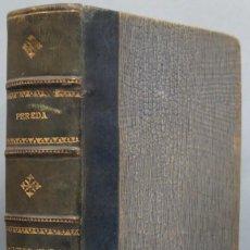 Libros antiguos: 1906.- SOTILEZA. JOSE MARIA DE PEREDA. Lote 194225887