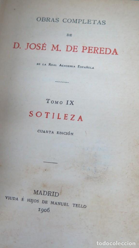Libros antiguos: 1906.- SOTILEZA. JOSE MARIA DE PEREDA - Foto 2 - 194225887