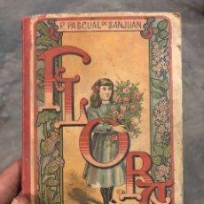 Libros antiguos: FLORA O LA EDUCACIÓN DE UNA NIÑA 1907. Lote 194232138