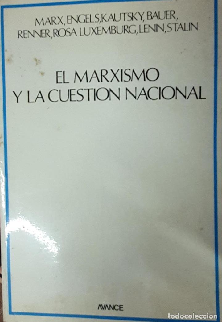 MARXISCISMO Y LA CUESTION NACIONAL (Libros Antiguos, Raros y Curiosos - Literatura - Otros)
