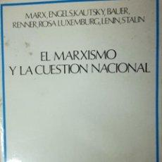 Libros antiguos: MARXISCISMO Y LA CUESTION NACIONAL. Lote 194232587