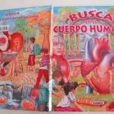 Libros antiguos: BUSCA EN EL CUERPO HUMANO,SUSAETA,TAPA DURA,,NUEVO. Lote 194235478