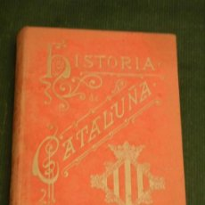 Libros antiguos: HISTORIA DE CATALUNYA. DE ANTONIO BORI FONTESTA - IMP. HENRICH Y CIA. 1898. RARA DEDICATORIA AUTOR. Lote 194237131