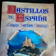 Libros antiguos: CASTILLOS DE ESPAÑA . Lote 194253658
