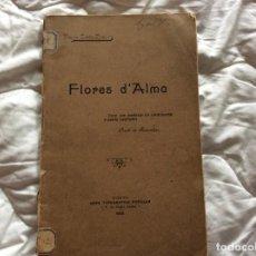 Libros antiguos: FLORES D´ALMA. COLECCIÓN DE PENSAMIENTOS. POR FREIRE CORTE - REAL, 1904. MUY ESCASO. ENVIO GRÁTIS. Lote 194260670