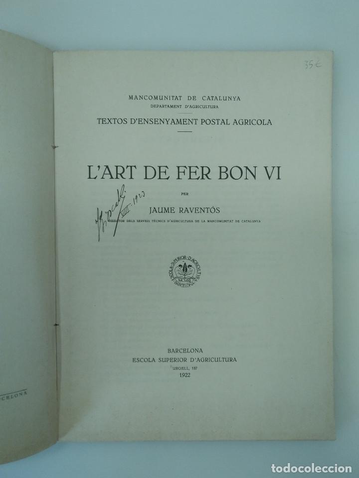 Libros antiguos: RAVENTÓS, Jaume / LArt de fer bon vi - Ed. Escola Superior dAgricultura. Barcelona, 1922 - Foto 3 - 194273276