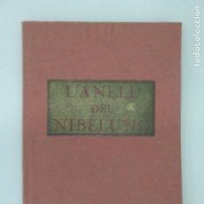 Libros antiguos: JORDANA, C.A. / L'ANELL DEL NIBELUNG - ED. DIANA. BARCELONA, 1906 IL.LUSTRACIONS DE JOAN LLAVERIAS. Lote 194275887