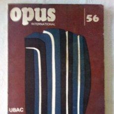 Libros antiguos: OPUS INTERNACIONAL Nº 56.UBAC. Lote 194287278