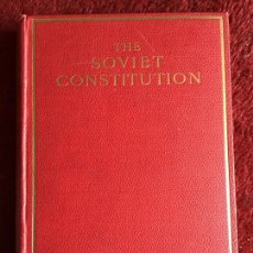Libros antiguos: THE SOVIET CONSTITUTION. ANDREW ROTHSTEIN. 1923. Lote 194290533