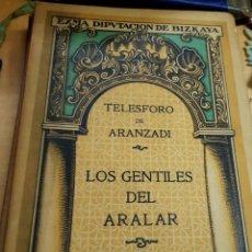 Libros antiguos: LOS GENTILES DEL ARALAR CONFERENCIA TELESFORO DE ARANZADI JUNTA DE CULTURA VASCA AÑO 1919. Lote 194309967