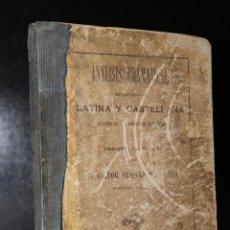 Libros antiguos: ANÁLISIS GRAMATICAL DE LAS LENGUAS LATINA Y CASTELLANA.. Lote 194319188