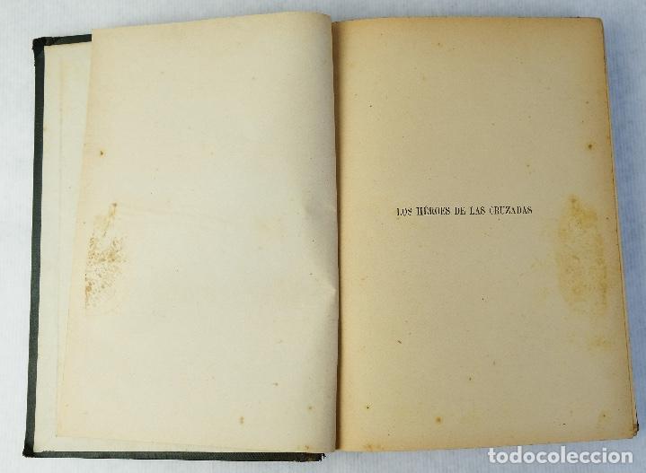 Libros antiguos: Los héroes de las cruzadas - Pedro Umbert - Imprenta de Henrich y Comp. en Comandita - Foto 8 - 194322962