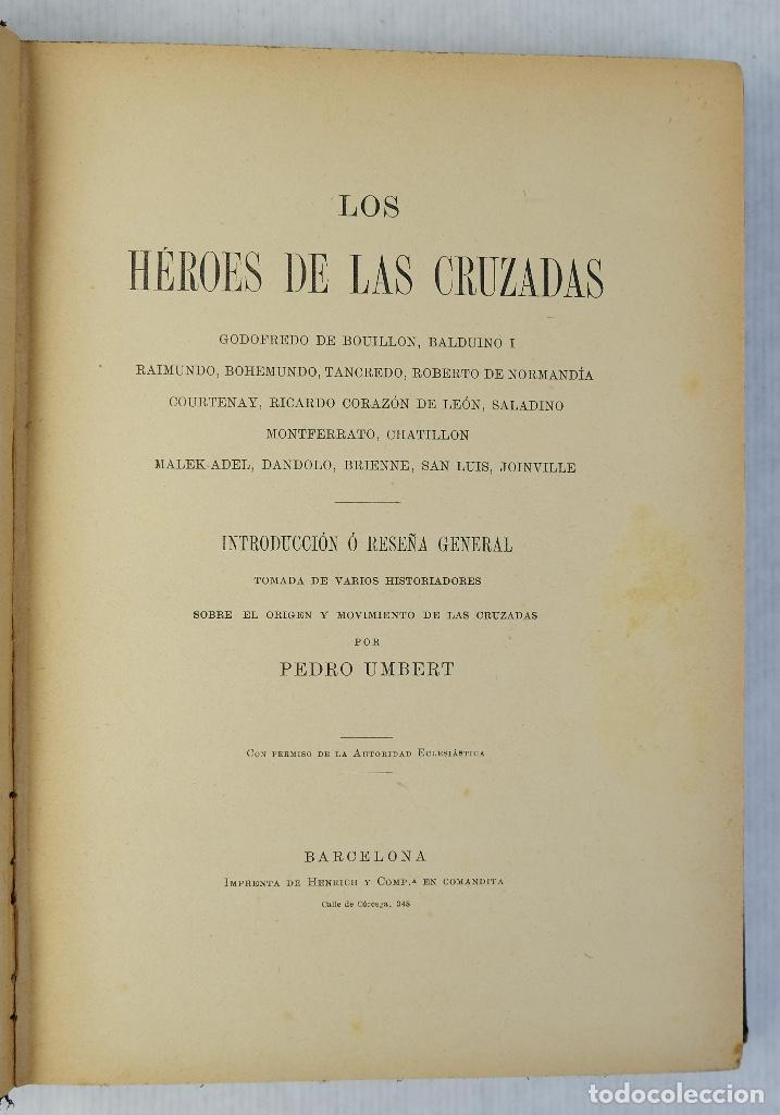 Libros antiguos: Los héroes de las cruzadas - Pedro Umbert - Imprenta de Henrich y Comp. en Comandita - Foto 9 - 194322962