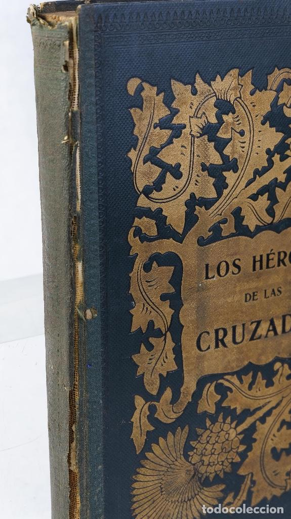 Libros antiguos: Los héroes de las cruzadas - Pedro Umbert - Imprenta de Henrich y Comp. en Comandita - Foto 13 - 194322962