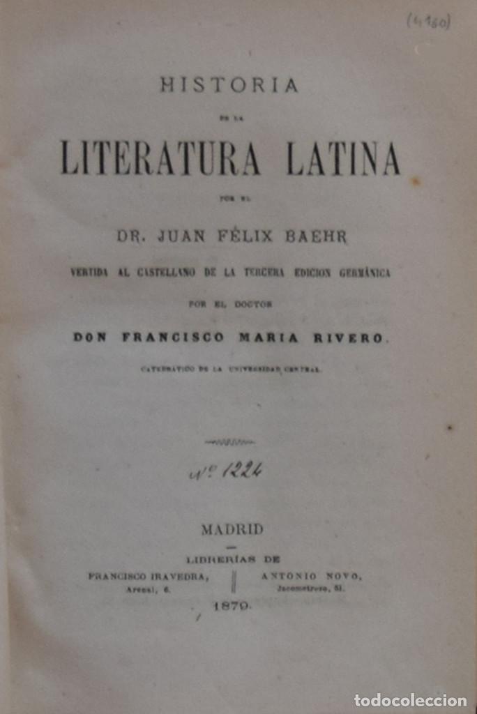 HISTORIA DE LA LITERATURA LATINA - JUAN FÉLIX BAEHR (Libros Antiguos, Raros y Curiosos - Literatura - Otros)