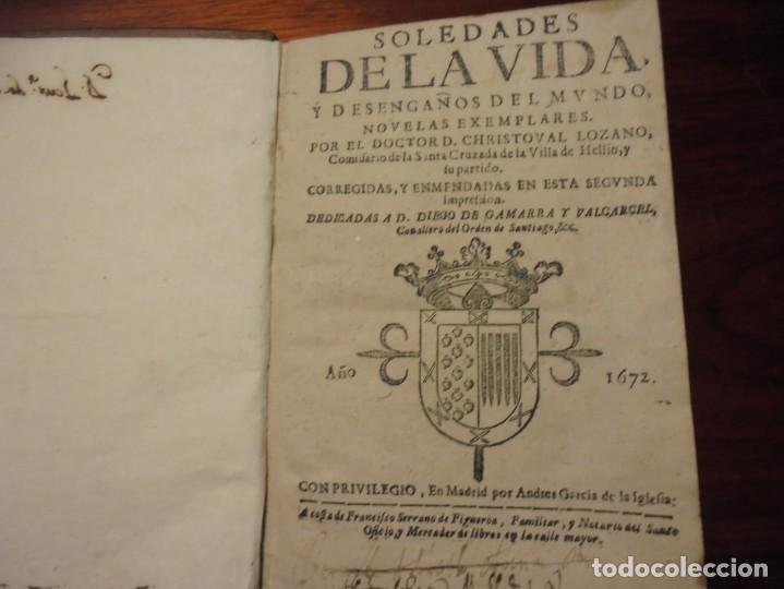 Libros antiguos: SOLEDADES DE LA VIDA. CRISTOBAL LOZANO. 1672 - Foto 3 - 194323276