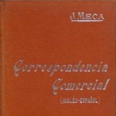 Libros antiguos: FORMULARIO DE CARTAS COMERCIALES EN INGLÉS Y ESPAÑOL - J. MECA TUDELA. Lote 194325940
