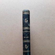 Libros antiguos: LA FONTANA DE ORO BENITO PEREZ GALDOS 1871. Lote 194330816