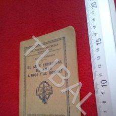 Libros antiguos: TUBAL ARTE ESPIRITUAL DE AMAR A DIOS Y AL HOMBRE EUGENIO VANDEUR U18. Lote 194333374