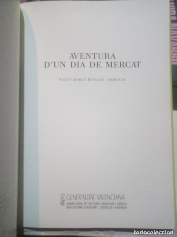 Libros antiguos: Aventura dun dia de Mercat - Vicent Andrés Estellés- Edición 1987 - Foto 3 - 194333918
