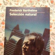 Libros antiguos: SELECCION NATURAL FREDERICK BARTHELME. Lote 194334402