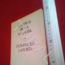 Libros antiguos: TUBAL HISTORIA DE LA MIERDA DOMINIQUE LAPORTE U18. Lote 194334613