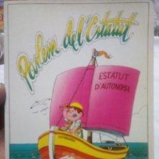Libros antiguos: PARLEM DE L'ESTATUT - GENERALITAT VALENCIANA .. Lote 194336353