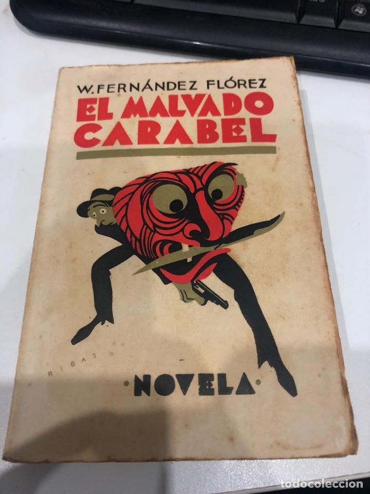 EL MALEADO CARABEL (Libros Antiguos, Raros y Curiosos - Literatura - Otros)