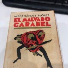 Libros antiguos: EL MALEADO CARABEL. Lote 194337627