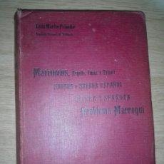 Libros antiguos: ESTUDIOS GEOGRAFICOS.MARRUECOS .POSESIONES ESPAÑOLAS EN AFRICA. POR D. LEON MARTIN Y PEINADOR. Lote 194346171