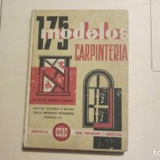Libros antiguos: MODELOS DE CARPINTERIA 175 , MONOGRAFIAS CEAC. Lote 194347440