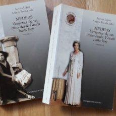Libros antiguos: MEDEAS , VERSIONES DE UN MITO DESDE GRECIA HASTA HOY, AURORA LÓPEZ, ANDRÉS POCIÑA,. Lote 194347833