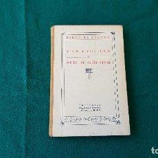 Libros antiguos: LIBRO VIDA Y FORTUNA O ARTE DE BIEN VIVIR (1929) EZEQUIEL SOLANA. Lote 194351535