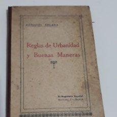 Libros antiguos: REGLAS DE URBANIDAD Y BUENAS MANERAS DE EZEQUIEL SOLANA. Lote 194364488