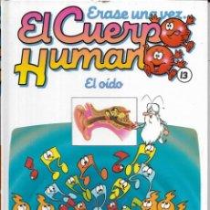 Libros antiguos: == A30 - LIBRO EDUCATIVO INFANTIL - ERASE UNA VEZ EL CUERPO HUMANO - EL OIDO - VOL.13. Lote 194371280