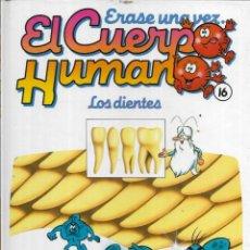 Libros antiguos: == A33 - LIBRO EDUCATIVO INFANTIL - ERASE UNA VEZ EL CUERPO HUMANO - LOS DIENTES - VOL.16. Lote 194372263