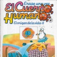 Libros antiguos: == A34 - LIBRO EDUCATIVO INFANTIL - ERASE UNA VEZ EL CUERPO HUMANO - EL ORIGEN DE LA VIDA 2 - VOL 18. Lote 194372461