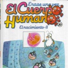 Libros antiguos: == A36 - LIBRO EDUCATIVO INFANTIL - ERASE UNA VEZ EL CUERPO HUMANO - EL NACIMIENTO 2 - VOL.20. Lote 194372952