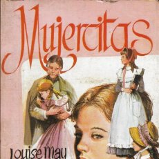 Libros antiguos: == A16 - LIBRO - MUJERCITAS - LOUISE MAY ALCOTT. Lote 194373662